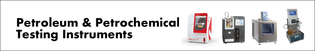 Petroleum & Petrochemical Testing Instruments